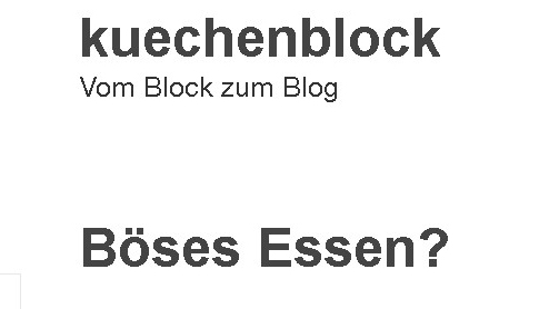 You are currently viewing Böses Essen?